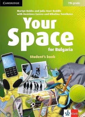 Your Space for Bulgaria - ниво A2: Учебник по английски език, 7 кл. - изд. Клет България