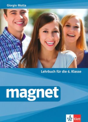 Magnet - ниво A1 - A2: Учебник по немски език, 6 кл. - изд. Клет България