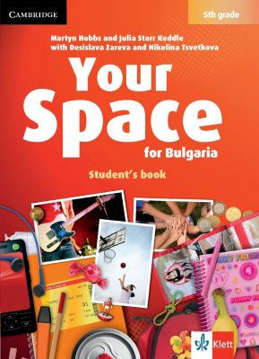 Your Space for Bulgaria - ниво A1: Учебник по английски език, 5 кл. - изд. Клет България