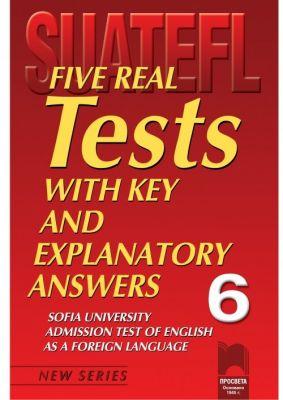 Five Real Tests: Тестове по английски език за кандидат-студенти № 6 - изд. Просвета