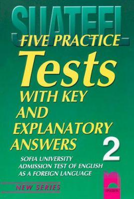 Five Practice Tests: Тестове по английски език за кандидат-студенти № 2 - изд. Просвета
