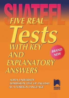 Five Real Tests: Тестове по английски език за кандидат-студенти № 8 - изд. Просвета