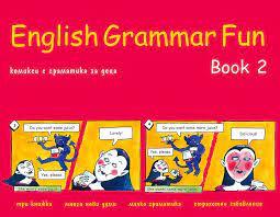 English Grammar Fun: Учебно помагало - част 2, 1-4 кл. - изд. Летера
